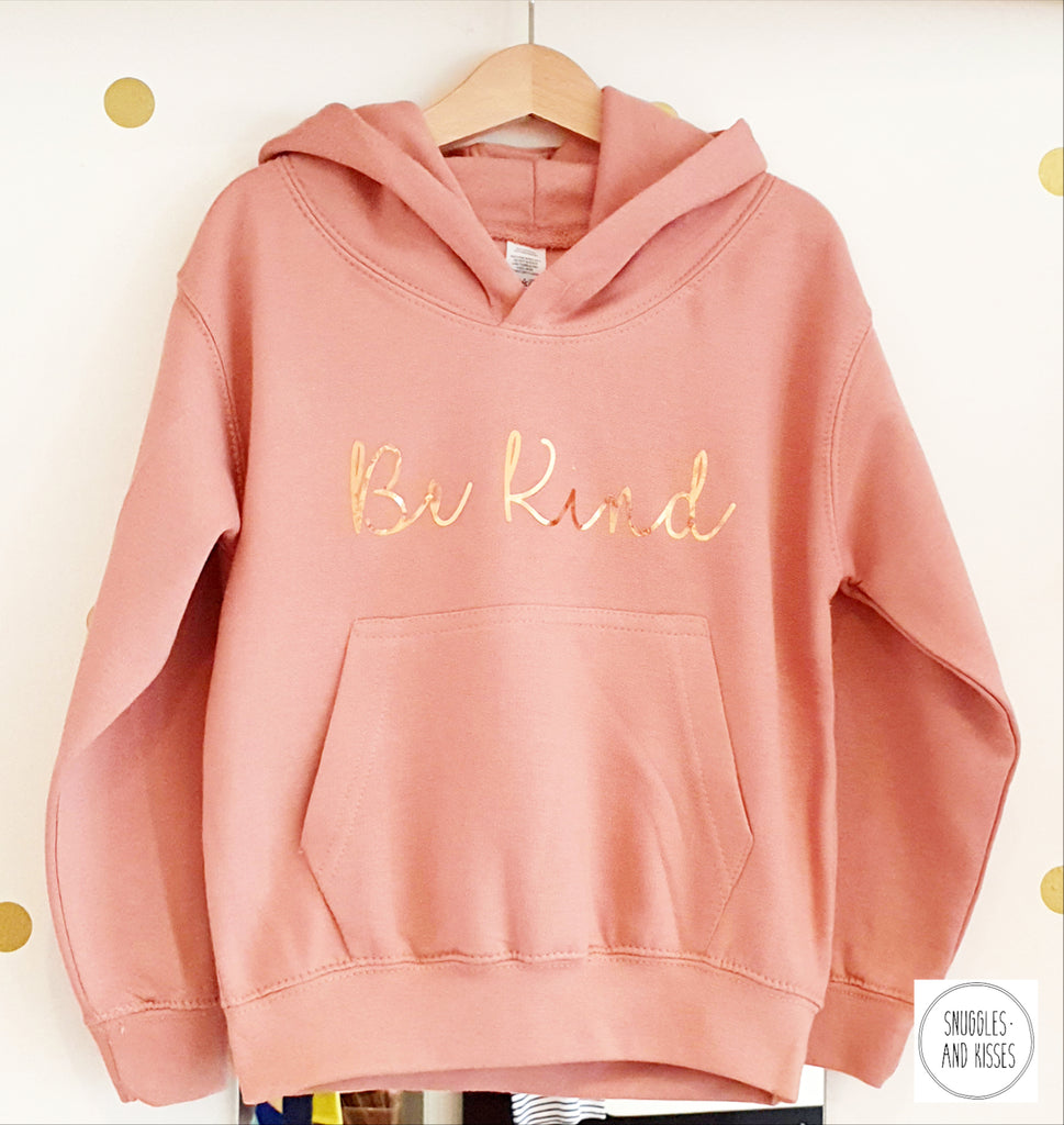 Kids Be Kind Hoody - Snuggles and Kisses
