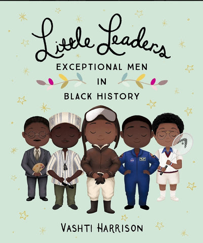Little Leaders: Exceptional Men in Black History (hardback)