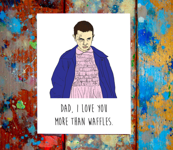 11 Stranger Things Mother/Father's Day Greeting Card