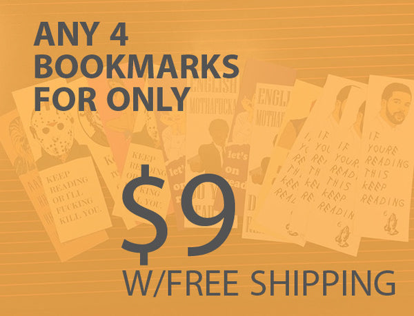 4 Bookmarks for $9 W/Free Shipping