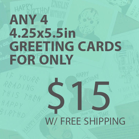 4 Greeting cards for $15 W/Free Shipping