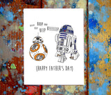 BB8 & R2D2 Father's Day Greeting Card