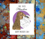 Beyonce Mother's Day Greeting Card
