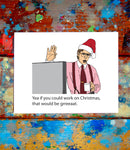 Bill Lumbergh Office Space Merry Christmas Card