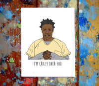 Crazy Eyes I Love You Card