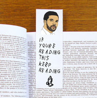 Drake If You're Reading This Keep Reading Bookmark