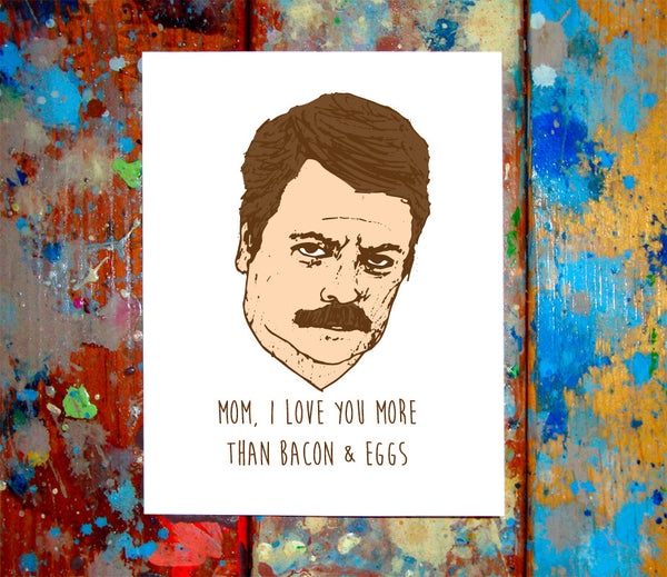 Ron Swanson Mother's Day Greeting Card