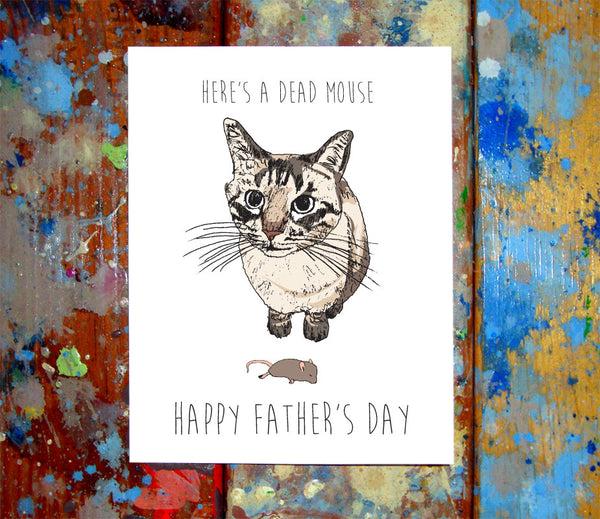 Cat Dead Mouse Father's Day Greeting Card