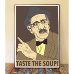 Taste The Soup Art Print