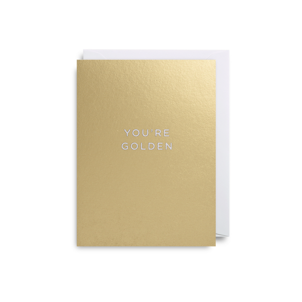 You're Golden Mini Card