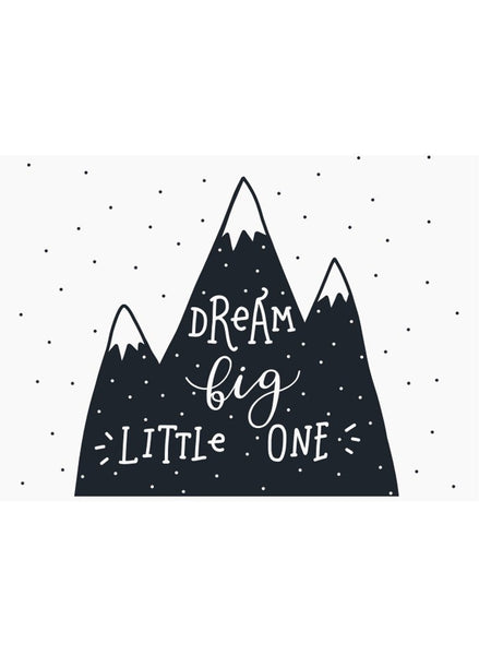 Dream Big Little One (Mountains) - Premature Baby Card