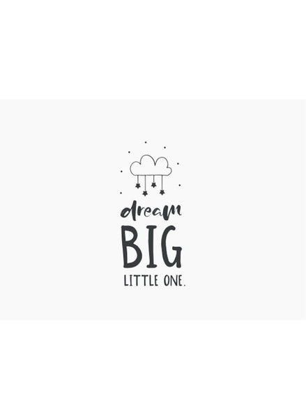 Dream Big Little One - Premature Baby Card