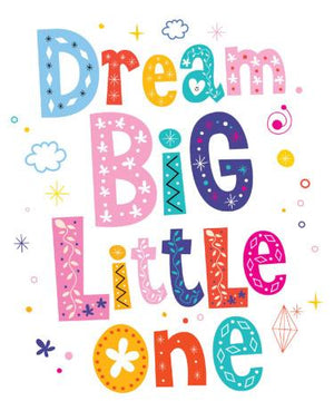 Dream Big Little One, Colourful - Premature Baby Card - New baby card - Little Mouse Baby Clothing & Gifts