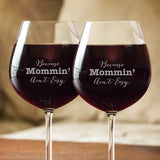 Because Mommin' Ain't Easy Wine Glasses - Wine Glass - Epic Goodies Shop