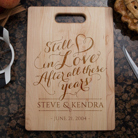 Still In Love Cutting Board - Cutting Board - Epic Goodies Shop