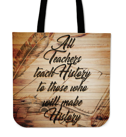 History Quote - Teacher - Bags - Epic Goodies Shop