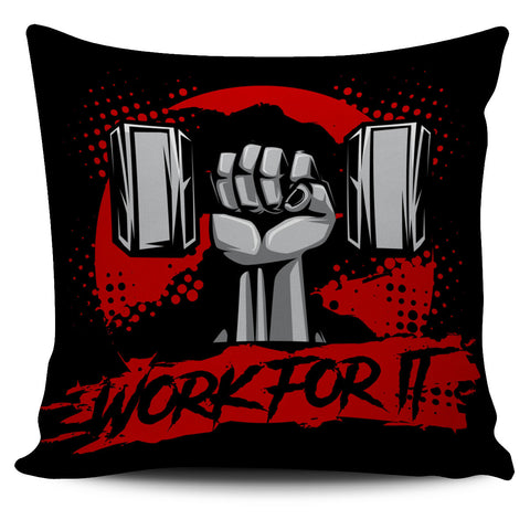 Work For It - Pillow Cover