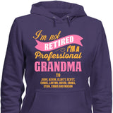 I'm Not Retired I'm A Professional Grandma To -   - 4