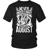 August Never Underestimate - Tee - T-shirt - Epic Goodies Shop
