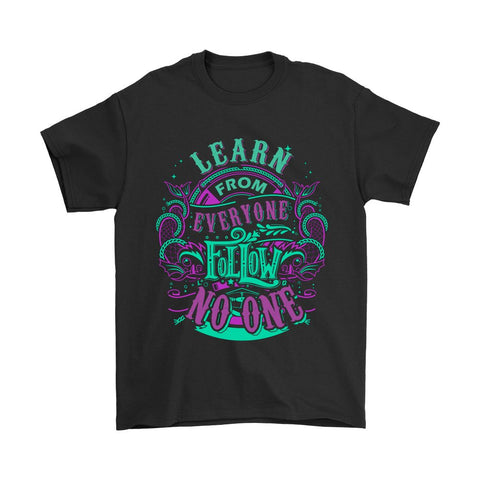 Learn From Everyone - Tees