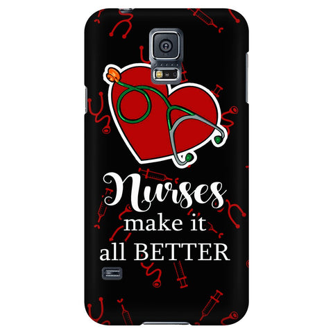 Nurses Make It Better - Phone Cases - Phone Cases - Epic Goodies Shop