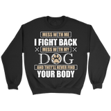 Don't Mess With My Dog - T-shirt - Epic Goodies Shop
