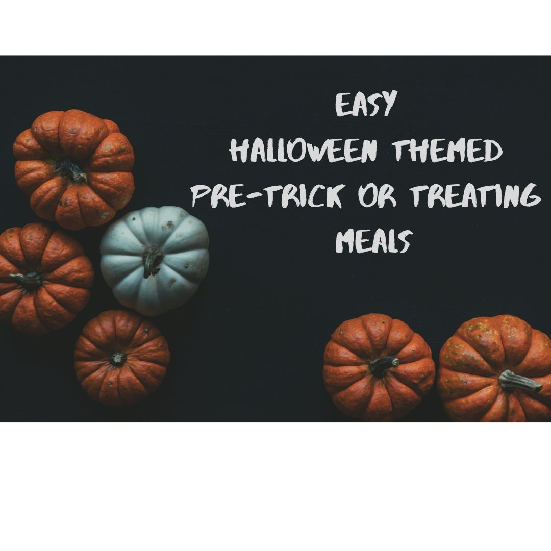 3 Quick Pre-Trick Or Treating Meals