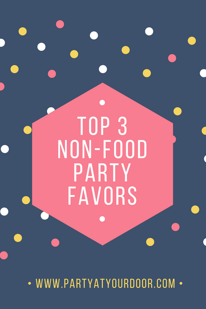 Top 3 Non-Food Kid Party Favors