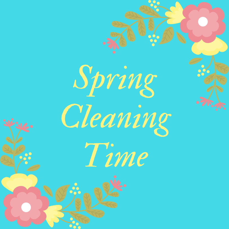Spring Cleaning Time!