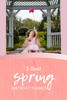 5 Best Spring Birthday Themes