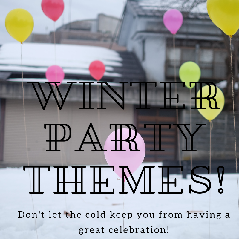 3 of the Most Popular Winter Party Themes
