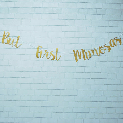 """But First, Mimosas"" Banner"