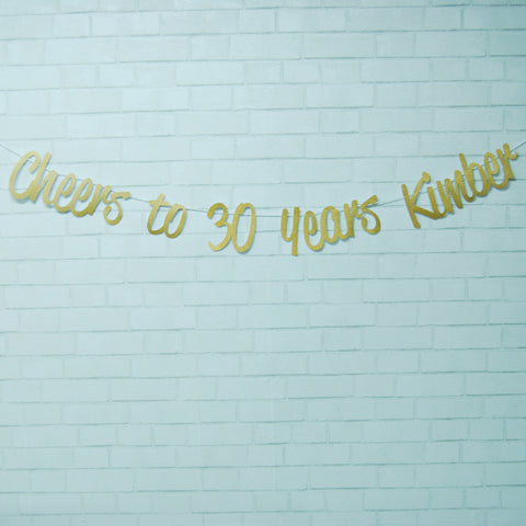 """Cheers to 30 Years"" Birthday Banner"