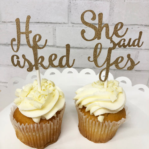 He Asked, She Said Yes Cupcake Toppers