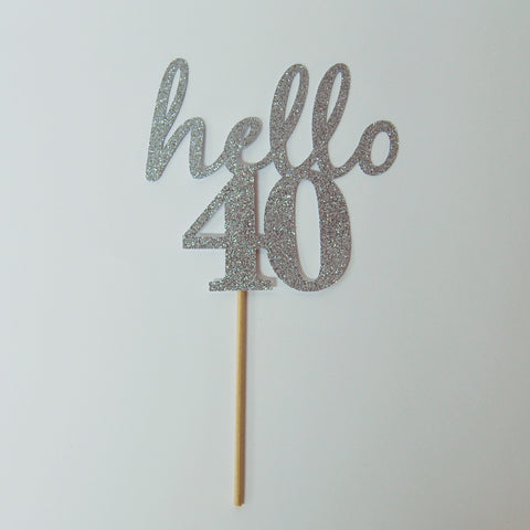 Hello 40 Cake Topper on Pinterest