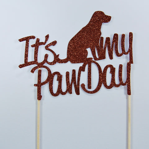It's My PawDay Cake Topper
