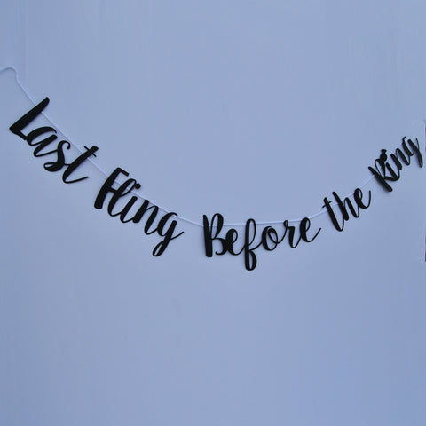 """Last Fling Before The Ring"" Banner"
