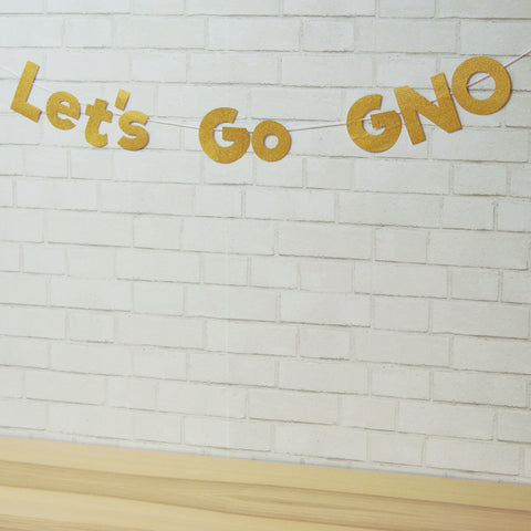 """Let's Go GNO"" Girls Night Banner on Pinterest"