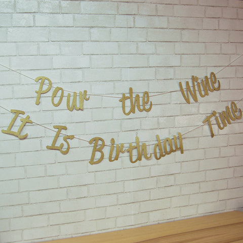 """Pour the Wine It Is Birthday Time"" Banner"
