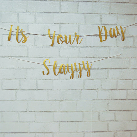 """It's Your Day Slayyy"" Banner on Pinterest"