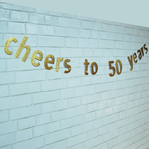Cheers to 50 Years Birthday Banner