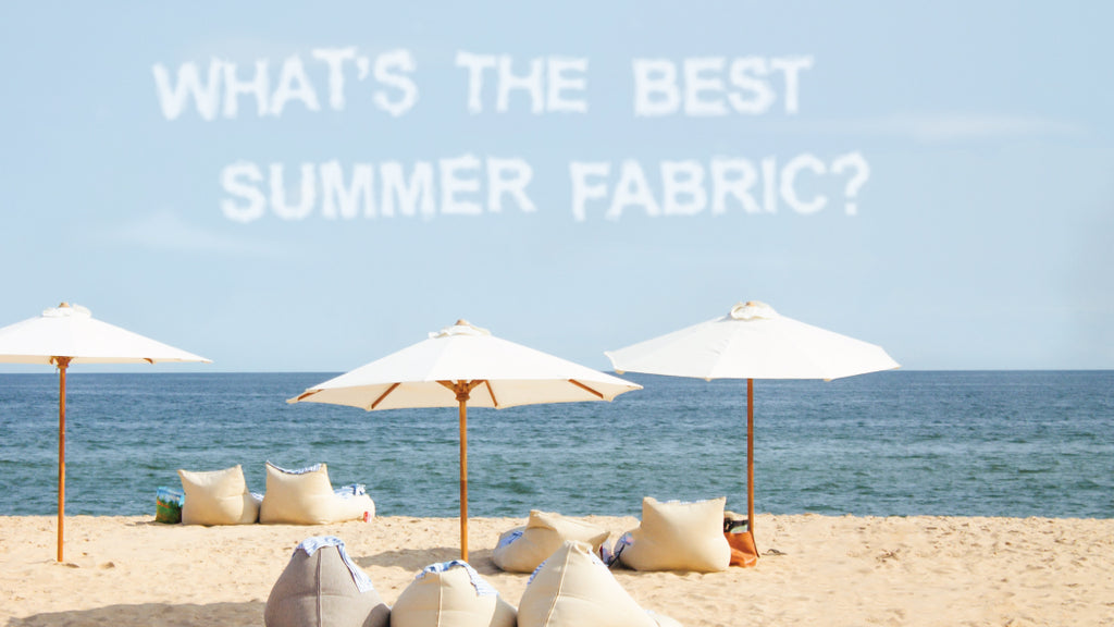What's The Best Summer Fabric?