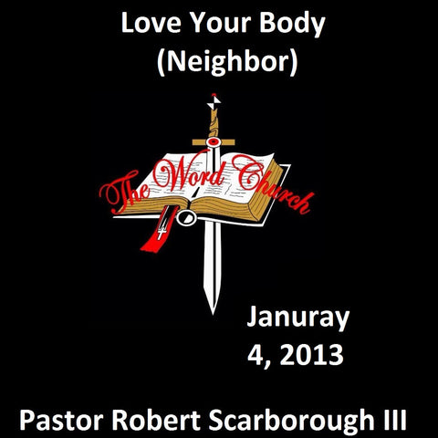 Love Your Body (Neighbor)