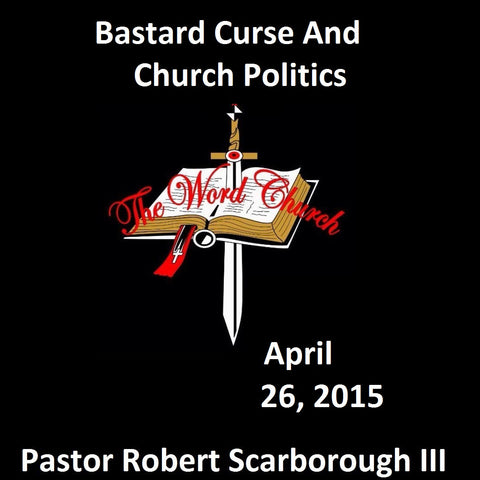 Bastard Curse and Church Politics