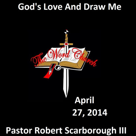God's Love and Draw Me