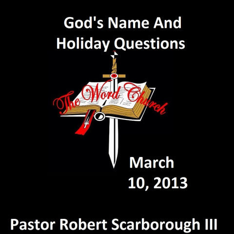 God's Name and Holiday Questions