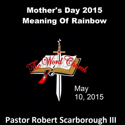 Mother's Day 2015, Meaning Of Rainbow