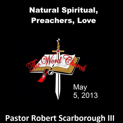 Natural Spiritual, Preachers, Love