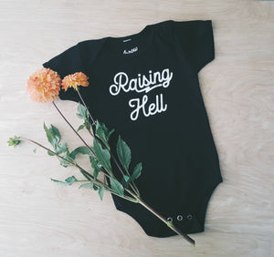 Raising Hell | infant onesie