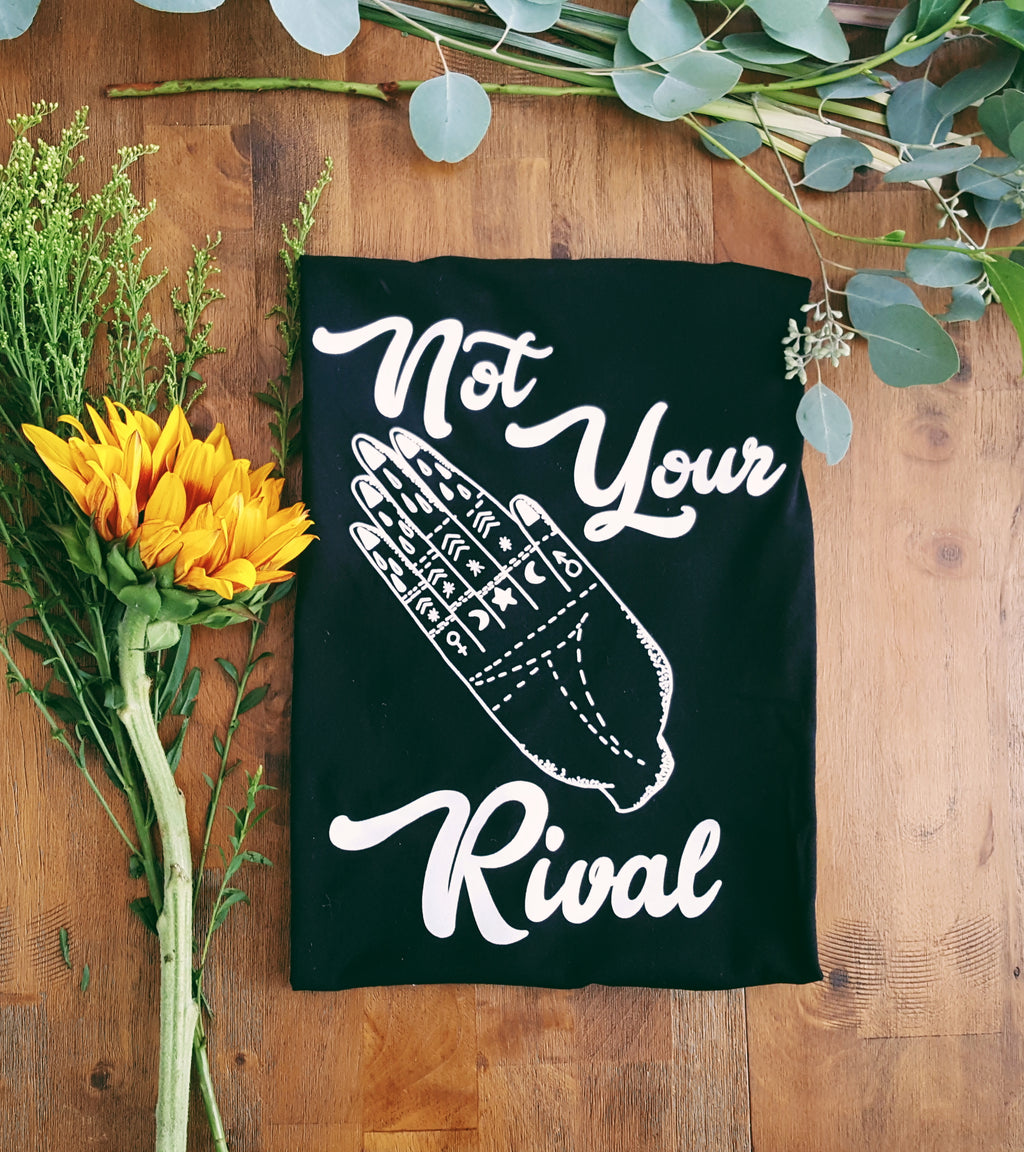 Not Your Rival | adult tee
